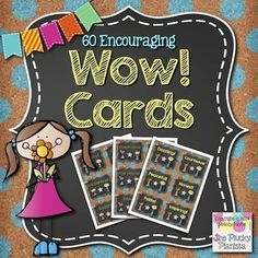 60 Encouraging WOW Cards for Elementary Students {reward, compliment, encourage your students with these fun cards}