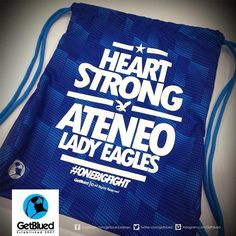 Heart Strong, Ateneo Lady Eagles Cinch Bag from Get Blued Cinch Bag, Volleyball, Eagles, Strong, My Love, Lady, Heart, Sports, Blue