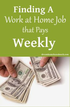 Legit Work at Home Companies That Pay Weekly List of at Home Jobs that pays daily, weekly, or more often at Dream Home Based Work.List of at Home Jobs that pays daily, weekly, or more often at Dream Home Based Work. Earn Money From Home, Earn Money Online, Online Jobs, Way To Make Money, Online Survey, Survey Sites, Online Income, Money Fast, Work From Home Companies