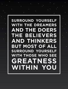 Build a solid network of people who support you in your goals.