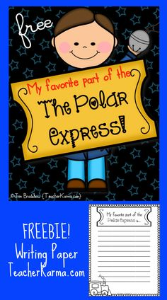 FREEBIE: Polar Express writing paper. My Favorite Part of the Polar Express.... add it to your Polar Express celebration! TeacherKarma.com #Polar #Express