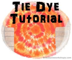 Tie-Dye Shirts with the kids this summer - see how to tie-dye with this easy tutorial.  Great idea for outdoor birthday parties!  www.time2saveworkshops.com