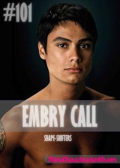 EMBRY CALL Played By: Kiowa Gordon Film: Twilight / New Moon / Eclipse / Breaking Dawn Part 1 / Breaking Dawn Part 2 Year: 2008 / 2009 / 2010 / 2011 / 2012