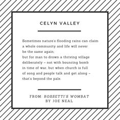 Have you heard the story of Celyn? A village in Gwynedd, North Wales, which was flooded to create a reservoir, Llyn Celyn. This poem was inspired by those events:  Sometimes nature's flooding rains can claim  a whole community and life will never  be the same again...  #WelshHistory #Celyn #Gwynedd #Cymru #NorthWales #BythEto