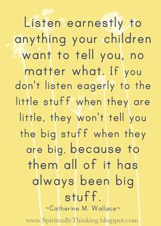 Listen to children. To them it has all been big stuff.