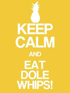 """Keep Calm & Eat Dole Whips - Project Life Disney Journal Card - Scrapbooking. ~~~~~~~~~ Size: 3x4"""" @ 300 dpi. This card is **Personal use only - NOT for sale/resale** Logos/clipart belong to Disney. Font is Coolvetica http://www.dafont.com/coolvetica.font. Pineapple from www.clker.com"""