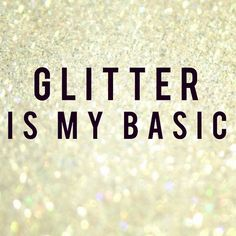 161 Best Glitter Quotes Images In 2019 Glitter Quote Shine Quotes