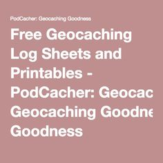Cm  Small Geocaching Log Sheet Template  Free Download