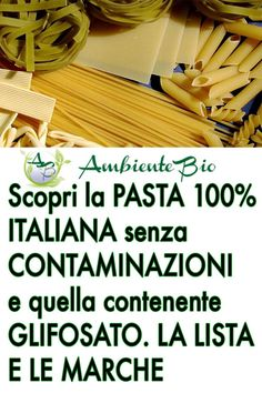 Discover ITALIAN pasta without CONTAMINATIONS: the list, Food And Drinks, Discover Italian pasta without contamination and the one containing glyphosate. There are also organic spaghetti brands. Veggie Recipes, Cooking Recipes, Italian Pasta, Nutrition Information, Kefir, Menu Planning, Diy Food, Natural Health, Feel Good