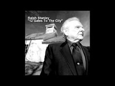RALPH STANLEY - 12 Gates To The City
