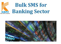 Bulk SMS Services for Banking Sector
