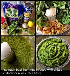 Spinach Basil Hummus 2 cans chickpeas a few handfuls of spinach a handful of basil  2 tablespoons of chili oil  3 tablespoons of tahini 1 tablespoon of lemon juice 3 cloves of garlic minced  few shakes of cumin 1/4 cup olive oil sea salt & pepper to taste  Put all ingredients in food processor except olive oil & S&P -blend until desired consistency. Add olive oil & S&P to taste & desired consistency - you can play with the amounts of any of the ingredients to get it how you'd like it.