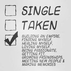 Status: Building an empire, finding myself, healing myself, loving myself, being passionate, getting fit, growing friendships, meeting new people & making memories. I should add finding a smart, funny, attractive, honest and romantic woman. And a unicorn while I'm at it.
