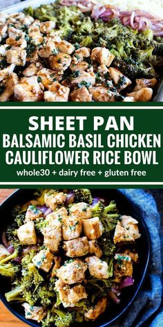 Everything you need for this Balsamic Basil Chicken Cauliflower Rice Bowl cooks together on one sheet pan for easy clean up! Plus its Whole30, gluten free, & dairy free!