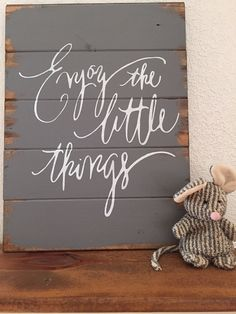 "Enjoy the little things  13""w x17 1/2"" hand-painted, wood sign, wedding gift, home decor, pallet sign, inspirational quote, wall art"