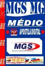 APOSTILA DO CONCURSO MGS CARGOS DE NÍVEL MÉDIO 2014 NOVO CONCURSO MGS MINAS GERAIS ADMINISTRAÇÃO E SERVIÇOS 2014.   Minas Gerais Administr...