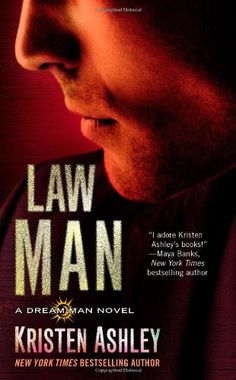 Law Man (Dream Man) by Kristen Ashley http://www.amazon.com/dp/1455599220/ref=cm_sw_r_pi_dp_28GCub0BX4K6Q