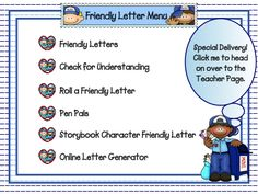 You Got Mail    Students learn all about friendly letters in this engaging and interactive lesson. This file contains 15 interactive pages, ideas for two friendly letter writing activities, and a link to an online letter generator.