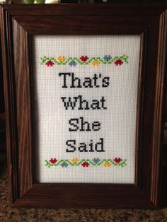 The Office Cross Stitch Pattern - That's What She Said - Instant Download PDF Digital Pattern by jgainesartsandcrafts on Etsy https://www.etsy.com/listing/178541766/the-office-cross-stitch-pattern-thats