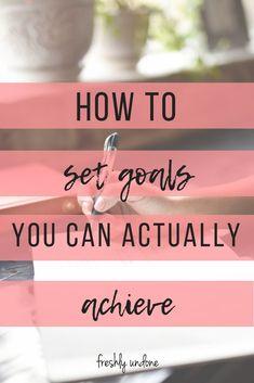 How to set achievable goals Achieving Goals, Achieve Your Goals, Reaching Goals, Self Development, Personal Development, Goal Planning, Financial Planning, Business Goals, Business Tips