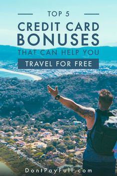 Top 5 Credit Card Bonuses That Can Help You Travel for Free - DontPayFull - Finance tips, saving money, budgeting planner Ways To Travel, Travel Tips, Names Of Hotels, Loyalty Rewards Program, Travel Rewards, Get Out Of Debt, Hacks, Diy Décoration, Money Saving Tips