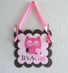 Cute on a wreath for front door    Owl Baby Shower Door Hanger. $10.00, via Etsy.