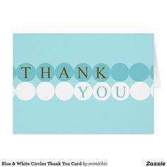 Blue & White Circles Thank You Card