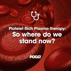 PRP Therapy. Where do we stand now? | POGO Physio Gold Coast