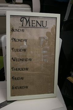 Kitchen Menu Dry Erase Burlap Board-I am so doing this Diy Arts And Crafts, Diy Craft Projects, Project Ideas, Sewing Projects, Craft Ideas, Weekly Menu Boards, Burlap Board, Burlap Kitchen, Diy Décoration