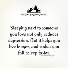 Quotes about Relationship, sleeping next to someone