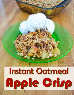 Instant Oatmeal Apple Crisp -Incredibly easy but tasty recipe! Apple Crisp With Oatmeal, Apple Crisp Topping, Apple Crisp Easy, Apple Crisp Recipes, Blueberry Recipes, Churros, Nachos, Instant Oatmeal Recipes, Best Dessert Recipes