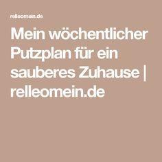 Mein wöchentlicher Putzplan für ein sauberes Zuhause | relleomein.de