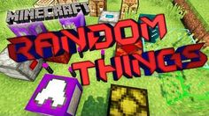 Random Things Mod 1.10.2/1.9.4/1.9/1.7.10 - minecraft mods 1.10.2 : Random Things Mod supplies a great number of new objects to Minecraft. Player wi ...   | http://niceminecraft.net/tag/minecraft-1-10-2-mods/