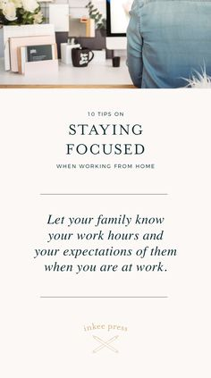 When you're in your own home rather than a regular office environment, there are many distractions that may stop or reduce your ability to get things done. Read my top tips for staying focused.