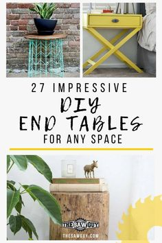Functional and versatile, end tables are an affordable way to update your space, more so when they are DIY. Check out our 27 ideas of impressive DIY end tables that would be perfect for any space.   #DIYfurniture #DIYendtables #endtables #makeyourownfurniture #woodworkingprojects #sidetables