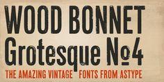 Wood Bonnet Grotesque No 4™