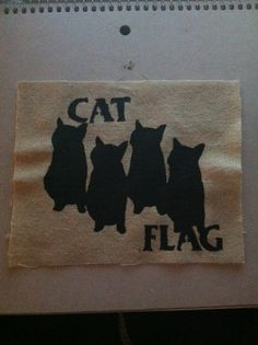 Hey, I found this really awesome Etsy listing at http://www.etsy.com/listing/112924070/cat-flag-black-flag-patch