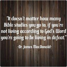 ~ Dr. James MacDonald