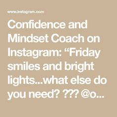 """Confidence and Mindset Coach on Instagram: """"Friday smiles and bright lights...what else do you need? ⭐️💫 @objx.studio @clubmonaco @empreintelingerie @_jennybird @emma_porcellato…"""" Do You Need, Bright Lights, Mindset, Confidence, My Life, Friday, Smile, Math, Studio"""