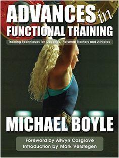 Advances In Functional Training - Michael Boyle
