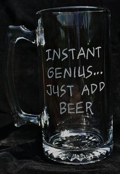 Beer Mug Instant Genius Just Add Beer by AliceCreations on Etsy