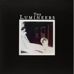 The Lumineers [VINYL]