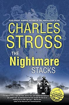 The Nightmare Stacks (A Laundry Files Novel) by Charles S...