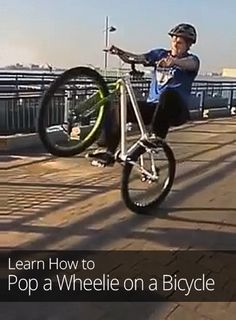 How to Pop a Wheelie on a Bicycle