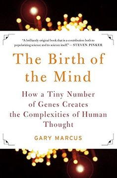 The Birth of the Mind: How a Tiny Number of Genes Creates The Complexities of Human Thought by Gary Marcus http://www.amazon.com/dp/0465044069/ref=cm_sw_r_pi_dp_eyBbvb1X3PF0F