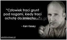 Człowiek traci grunt pod nogami... #Kesey-Ken,  #Człowiek, #Uśmiech-i-śmiech