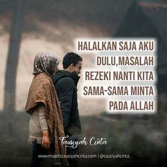 Quotes Lucu, Cinta Quotes, Best Quotes, Love Quotes, Inspirational Quotes, Muslim Quotes, Islamic Quotes, Wattpad Quotes, Love In Islam