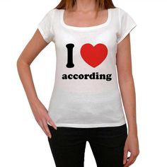 #tshirt #I #love #according #women #white What's your favourite activity? Find it on a tshirt and order here --> https://www.teeshirtee.com/collections/i-love-ing-women-t-shirts/products/i-love-according-womens-short-sleeve-rounded-neck-t-shirt