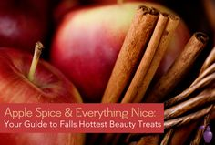 Apple Spice & Everything Nice: Your Guide to Falls Hottest Beauty Treats | Eau Talk - The Official FragranceNet.com Blog