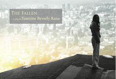 The Fallen by Yasmine Beverly Rana    July 18-July 21, 2012
